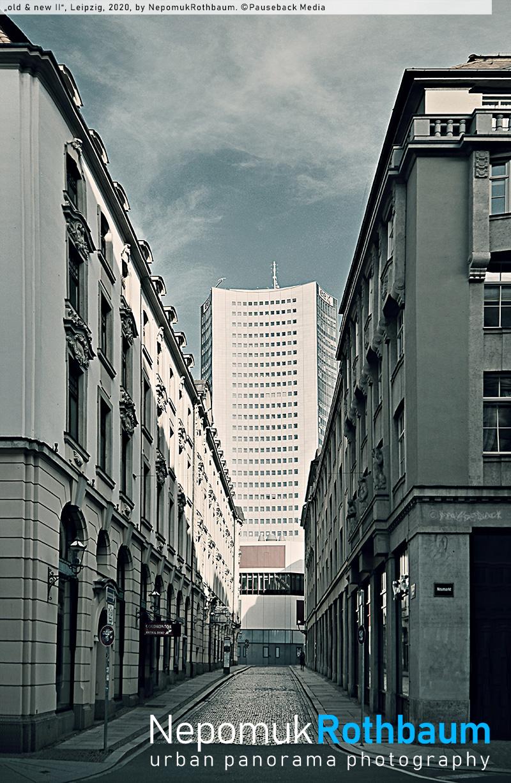 """Old&NewII"", Leipzig 2020, by Nepomuk Rothbaum, © Pauseback Media (Nikolaus Pauseback) 2020"